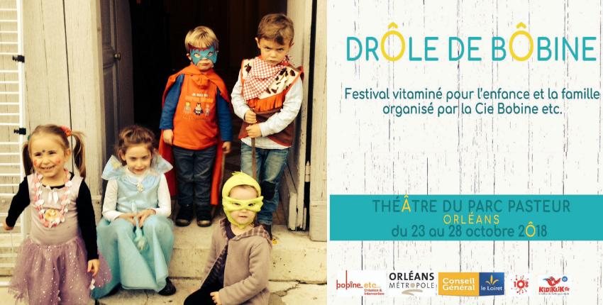 Festival DrÔle de bObine pour les enfants et les familles