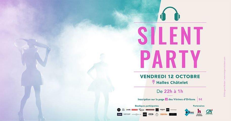 Silent Party aux Halles Châtelet à Orléans le 12/10 !